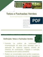 Tetos e Fachadas Verdes