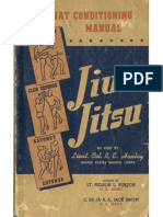 """Combat Conditioning Manual - Jiu-Jitsu, As Used by Lieut. Col. R.E. """"Dick"""" Hanley, United Stated Marine Corps. 1943"""