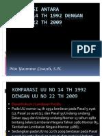 Komparasi UU Nomor 14 Th 1992 Dengan UU Nomor 22 Th 2009 - Nin Yasmine Lisasih