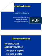 DERMATOVIROSES Verrugas e Herpes