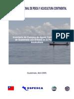 Inventario de Cuerpos de Aguas Continentales de Guatemala con Énfasis en la Pesca y la Acuicultura