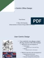 User-Centric Work Environment Design Presentation PDF 15052010