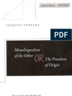 Jacques Derrida - Monolinguism of the Other - Or the Prosthesis of Origin