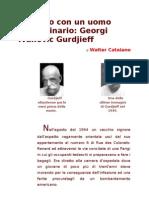 11. Walter Catalano - Incontro Con Un Uomo Straordinario Georgi Ivanovic Gurdjieff