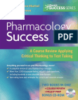 Pharmacology Success (Davis's Success Series) Free download PDF and Read online