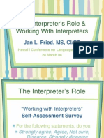 The Role of an Interpreter March 28 Jan Fried