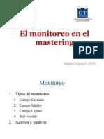 El Monitoreo en El Mastering