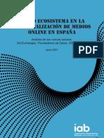 Nuevo ecosistema en la comercialización de medios online en España (Interactive Advertising Bureau) (junio11)
