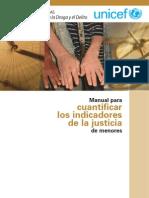 UNICEF & UNODC, Manual Para Cuantificar Los Indicadores de La Justicia de Menores