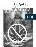 The Case Against Marijuana