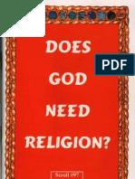 Does God Need Religion?
