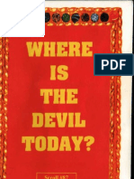Where is the Devil Today?