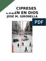 Los Cipreses Creen en Dios, De Jose Maria Gironella
