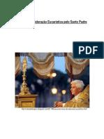 60 horas de Adoração Eucarística pelo Santo Padre