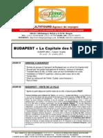 BUDAPEST - LA CAPITALE DES MAGYARS, Package de voyage pour Groupes
