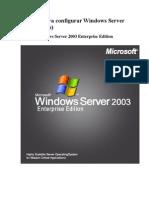 Tutorial Para Configurar Windows Server 2003