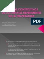 Modelos Constitutivosde Los Metales Dependientes de La Temperatura
