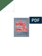 As Armas Dos Jornalistas