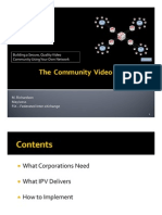 The Community FIX - IP-V Gateway's Video Exchange Program