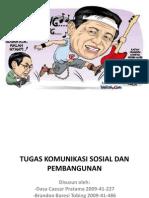 Tugas Komunikasi Sosial Dan Pembangunan