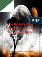 La Resurrection l Ultime Epreuve Avant La Demeure Fin