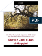 The Defeat of America In Afghanistan Will Be Swifter Than The Defeat Of The Collapsed Soviet Union - Shaykh Jalāl al-Dīn al-Haqqānī
