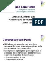 compressaosemperdas-huffmanearitmetica-110412185030-phpapp01
