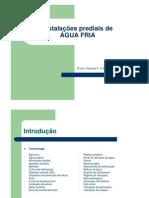 Instalacoes Prediais de AGUA FRIA 2011-1