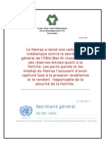 Le Hamas a lancé une campagne  médiatique contre le secrétaire général de l'ONU Ban Ki-moon, suite à  ses réserves émises quant à la  flottille