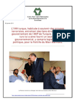 L'IHH turque, habituée à soutenir des groupes  terroristes, entretient des liens étroits avec le  gouvernement de l'AKP de Turquie. Le régime  turc lui a ainsi fourni un soutien  gouvernemental, y compris logistique et  politique, pour la flottille du Mavi Marmara.