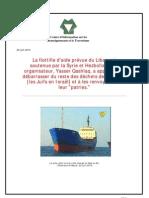 """La flottille d'aide prévue du Liban est  soutenue par la Syrie et Hezbollah. Son  organisateur, Yasser Qashlaq, a appelé à """"se  débarrasser du reste des déchets de l'Europe""""  [les Juifs en Israël] et à les renvoyer dans  leur """"patries."""""""