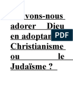 Islam Pouvons Nous Adopter Le Chrestianisme Ou Le Judaisme Comme Religion Pour Adorer Dieu