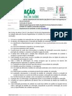 Orientação da DGS (n.º 21/2011) sobre a «Prevenção de Comportamentos dos doentes que põem em causa a sua segurança ou da sua envolvente»