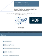 "Euro DRG ""Patient Classification - A Comparison between Countries."" Kobel, C.. 2010.07.10"