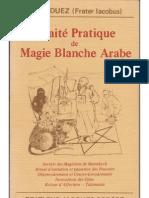 Traité pratique de magie blanche arabee