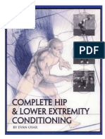 Complete Hip and Lower Extremity Conditioning by Evan Osar