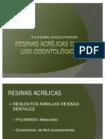 RESINAS ACRÍLICAS DE USO ODONTOLÓGICO