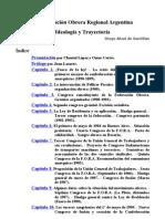 La federación obrera regional Argentina. Ideología y trayectoria [rtf]
