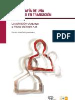 Demografia de una sociedad en transición-La poblacion uruguaya a inicios del siglo XXI