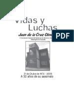 Vidas y Luchas Juan de la Cruz Olmos