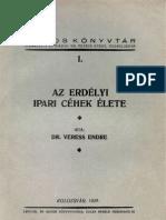 Veress Endre - Az erdélyi ipari céhek élete