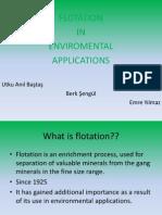Flotation & Environment