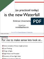 agileisnewwaterfall-090429023537-phpapp01
