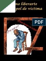 Cómo liberarte del papel de víctima