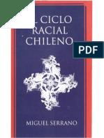 El ciclo racial chileno