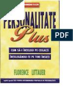 Florence Littauer - Personalitate plus - cum să-i înţelegi pe ceilalţi înţelegându-te pe tine însuţi