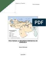 Fracturada La Seguridad Energetica en Venezuela