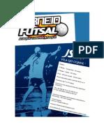 Regulamento Torneio de Futsal Da Js Vila Do Conde