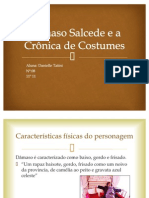 Dâmaso Salcede e a Crônica de Costumes
