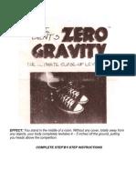 Zero Gravity Levitation)